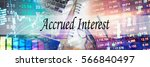 Small photo of Accrued Interest - Hand writing word to represent the meaning of financial word as concept. A word Accrued Interest is a part of Investment&Wealth management in stock photo.
