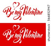 be my valentine. original hand... | Shutterstock .eps vector #566852947