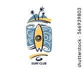 surf club logo. print on t... | Shutterstock .eps vector #566939803