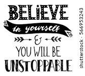 inspirational quote. believe in ... | Shutterstock .eps vector #566953243