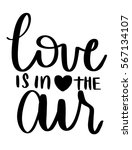 love is in the air with heart... | Shutterstock .eps vector #567134107