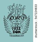 hand lettering where the spirit ...   Shutterstock .eps vector #567224833