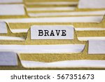 brave word on card index paper | Shutterstock . vector #567351673