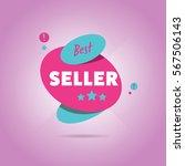best seller badge flat abstract ... | Shutterstock . vector #567506143