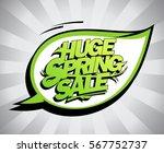 huge spring sale poster concept | Shutterstock .eps vector #567752737