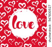 vector illustration with hearts ... | Shutterstock .eps vector #567830527