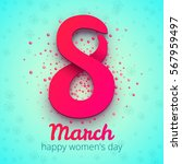 8 march women's day.... | Shutterstock .eps vector #567959497
