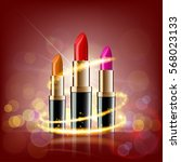 set of lipsticks on a glowing... | Shutterstock .eps vector #568023133