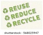 reuse reduce recycle vector... | Shutterstock .eps vector #568025947