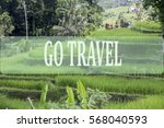 go travel concept with bali's... | Shutterstock . vector #568040593
