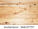 old wood texture  wood texture    Shutterstock . vector #568137757