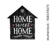 sweet home hand lettering... | Shutterstock .eps vector #568155673