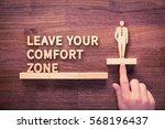 leave your comfort zone ... | Shutterstock . vector #568196437