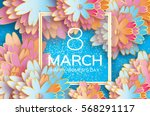 Stock vector  march happy mother s day colorful paper cut floral greeting card origami flower holiday 568291117
