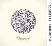 round calligraphic gold royal... | Shutterstock .eps vector #568305703