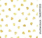golden hearts seamless pattern. ...   Shutterstock .eps vector #568399303