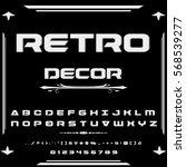 font script typeface set retro... | Shutterstock .eps vector #568539277