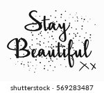 hand drawn stay beautiful... | Shutterstock .eps vector #569283487