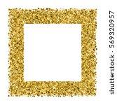 gold frame glitter texture...   Shutterstock .eps vector #569320957