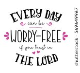 every day can be worry free if...   Shutterstock .eps vector #569649967