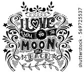 i love you to the moon and back ... | Shutterstock .eps vector #569725537