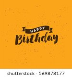 happy birthday. typography for... | Shutterstock .eps vector #569878177