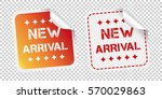 new arrival stickers. vector... | Shutterstock .eps vector #570029863