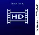 flat icon of hd video. vector... | Shutterstock .eps vector #570062443