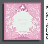 baby arrival card with roses   Shutterstock .eps vector #570216703