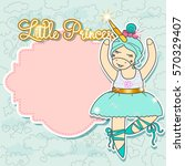 little princess card template... | Shutterstock .eps vector #570329407