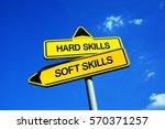 hard skills vs soft skills  ... | Shutterstock . vector #570371257