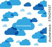 cloud computing | Shutterstock .eps vector #570429337
