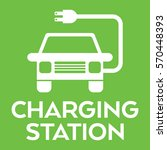 a green vehicle charging... | Shutterstock .eps vector #570448393