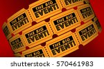 the big event tickets admission ... | Shutterstock . vector #570461983