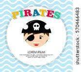kid in pirate costume poster.... | Shutterstock .eps vector #570466483
