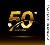 50 years golden anniversary... | Shutterstock .eps vector #570534973