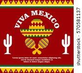 mexico theme poster...   Shutterstock .eps vector #570581137