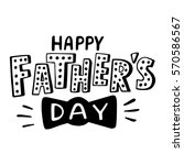 happy father's day greeting card | Shutterstock .eps vector #570586567