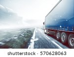 truck drives through cold... | Shutterstock . vector #570628063