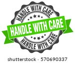 handle with care. stamp.... | Shutterstock .eps vector #570690337