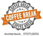 coffee break. stamp. sticker.... | Shutterstock .eps vector #570713053
