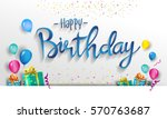 happy birthday typography... | Shutterstock .eps vector #570763687