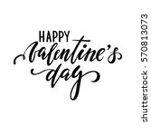 happy valentine's day. hand... | Shutterstock .eps vector #570813073