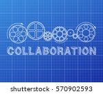 collaboration text with gear... | Shutterstock .eps vector #570902593
