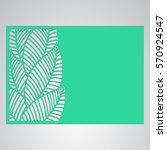 die cut card. laser cut vector... | Shutterstock .eps vector #570924547
