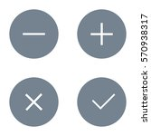 simple checkmark  cross and... | Shutterstock .eps vector #570938317