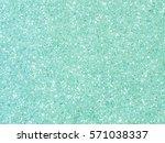 colorful sparkling glitter... | Shutterstock . vector #571038337