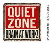 quiet zone. brain at work...