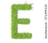e grass letter on a white... | Shutterstock .eps vector #571399123