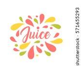 juice hand written lettering ... | Shutterstock .eps vector #571655293